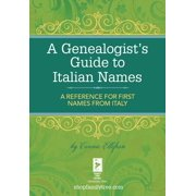 A Genealogist's Guide to Italian Names - eBook