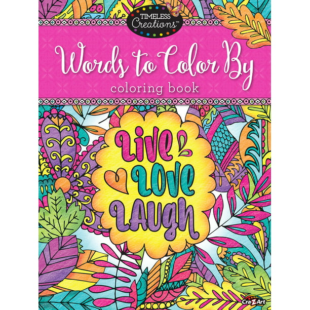 Cra Z Art Timeless Creations Coloring Book Words To Color By 64 Pages Walmart Com Walmart Com