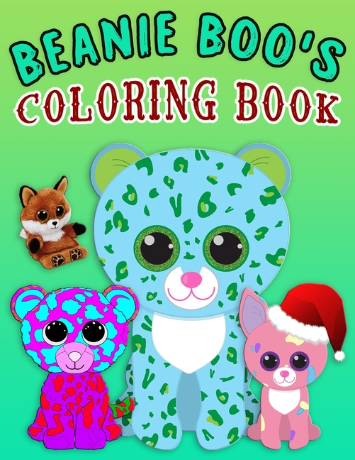 Beanie Boo's Coloring Book : Super Fun Beanie Boo Coloring Book For Kids,  Young Girls And Boys - Beanie Boo Coloring Book New (Paperback) -  Walmart.com - Walmart.com