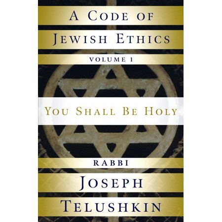 A Code of Jewish Ethics: Volume 1 - eBook (Theres No Code Of Ethics Out Here)