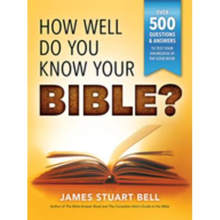 How Well Do You Know Your Bible? - eBook