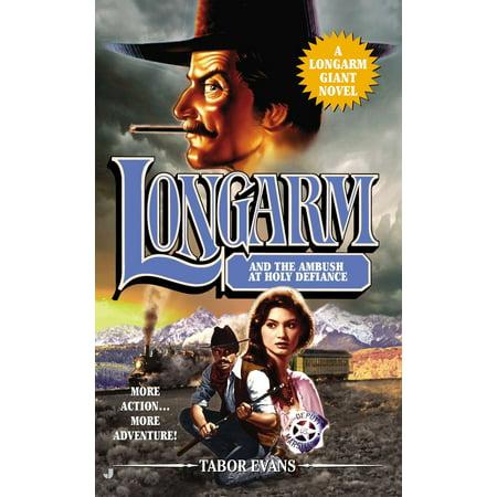 - Longarm Giant #30 : Longarm and the Ambush at Holy Defiance
