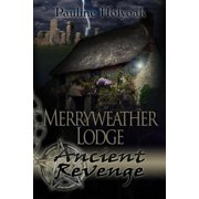Merryweather Lodge - Ancient Revenge - eBook