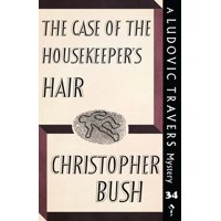 The Case of the Housekeeper's Hair : A Ludovic Travers Mystery