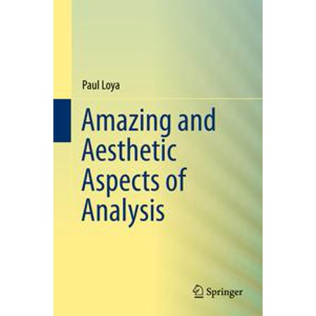 Amazing and Aesthetic Aspects of Analysis - eBook