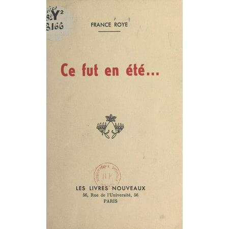 Ce fut en été... - eBook (Ce Fut En Mai Moniot D Arras)
