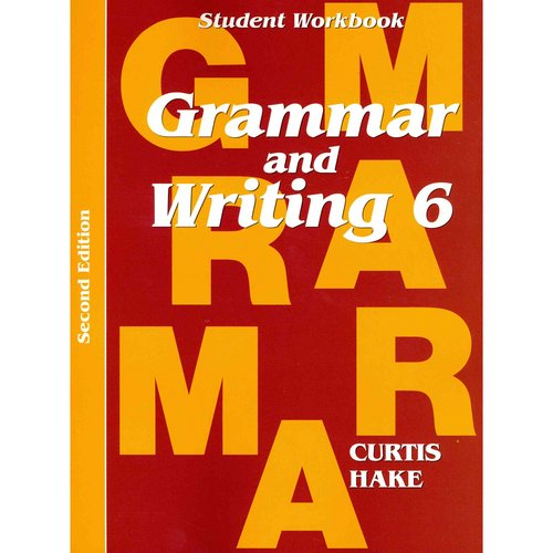 Saxon Grammar & Writing 2nd Edition Grade 6 Student Workbook