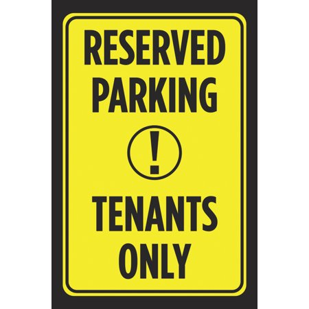 Reserved Parking Tenants Only Yellow Black Notice Print Car Lot Business Office Outdoor Poster Sign Large, 12x18