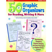 Scholastic 50 Graphic Organizers for Reading, Writing and More, Grades 4 to 8
