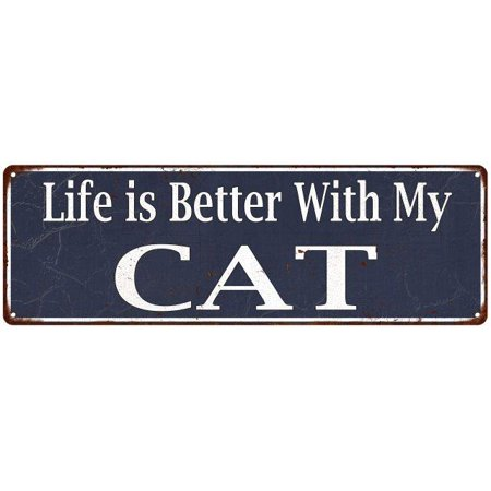 Blue Life is Better with my Cat Vintage Look Metal Sign 6x18 Old Advertising Man Cave Game Room M6180848 - My New Halloween Room Games