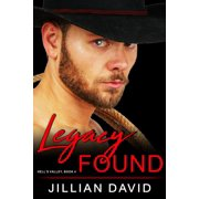 Legacy Found (Hell's Valley, Book 4) - eBook