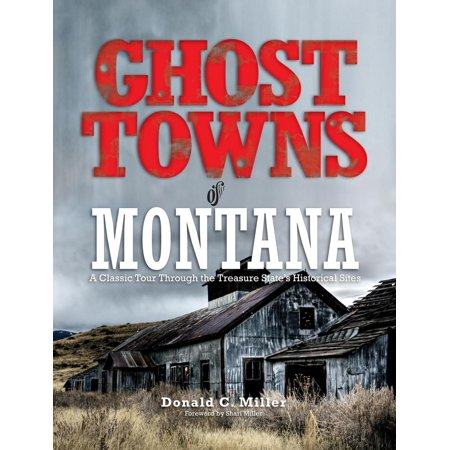 Ghost Towns of Montana - eBook