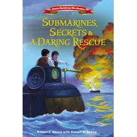 American Revolutionary War Adventures: Submarines, Secrets and a Daring Rescue (Hardcover)