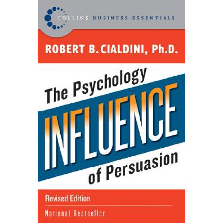Influence : The Psychology of Persuasion (Dark Persuasion Techniques The Psychology Of Manipulation)
