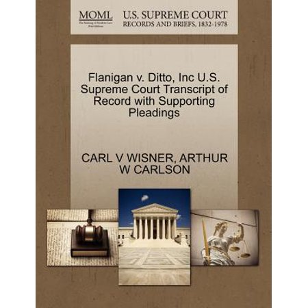 Flanigan V. Ditto, Inc U.S. Supreme Court Transcript of Record with Supporting