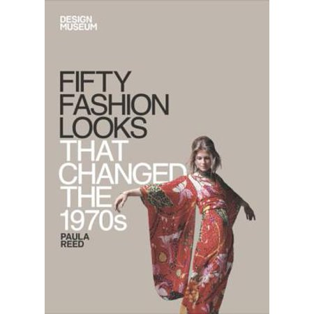 Fifty Fashion Looks that Changed the 1970s - eBook](1970s Accessories)