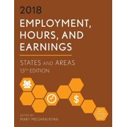 Employment, Hours, and Earnings 2018 : States and Areas