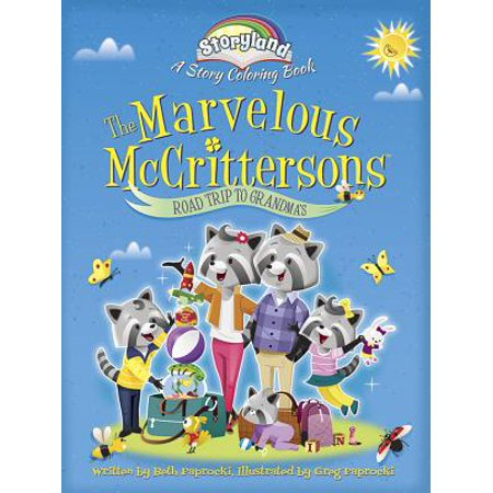 Storyland Series - Storyland: The Marvelous McCrittersons -- Road Trip to Grandma's : A Story Coloring Book