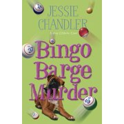 Bingo Barge Murder (A Shay O'Hanlon Caper), Chandler, Jessie