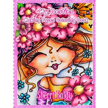 Sherri Baldy My-Besties Making Faces Coloring Book - Walmart.com
