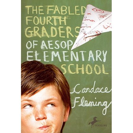 The Fabled Fourth Graders of Aesop Elementary (The Fabled Fourth Graders Of Aesop Elementary School)