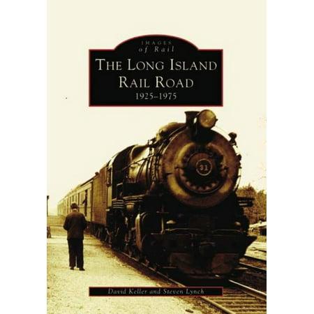The Long Island Rail Road  1925 1975