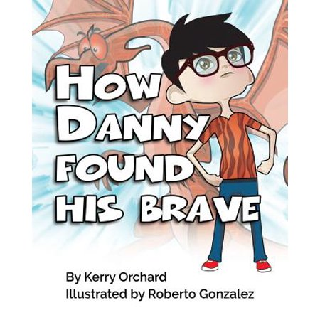 How Danny Found His Brave - How Was Halloween Founded