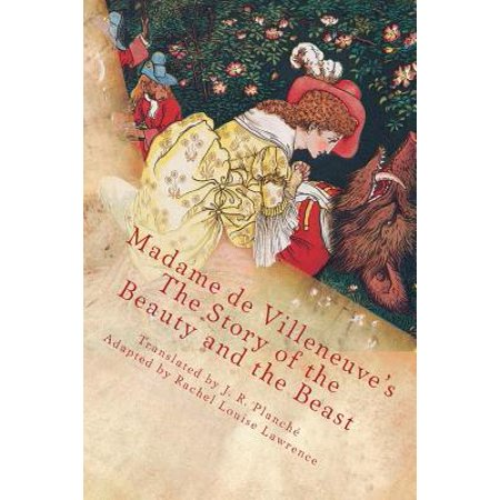 Madame de Villeneuve's the Story of the Beauty and the Beast : The Original Classic French Fairytale](Madame De Rosa Halloween)