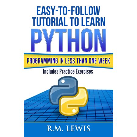 Easy-To-Follow Tutorial To Learn Python Programming In Less Than One Week - eBook](Halloween Tutorials Easy)