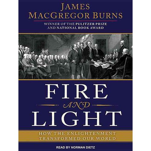 Fire and Light: How the Enlightenment Transformed Our World, Library Edition