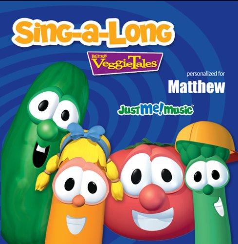Sing Along with VeggieTales: Matthew, By VeggieTales Artist Format Audio CD by