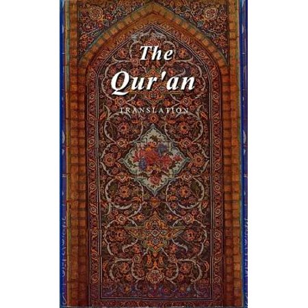 The Qur'an : A Translation