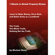 1 Minute to Rental Property Riches