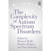 The Complexity of Autism Spectrum Disorders - eBook