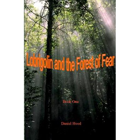Lobrigolin and the Forest of Fear by