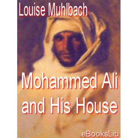 Ali Bin Mohammed (Mohammed Ali and His House - eBook )