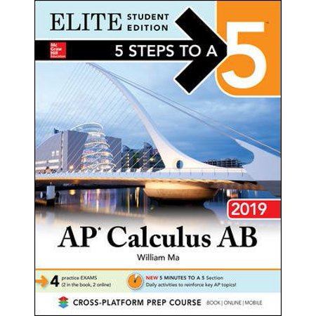 5 Steps to a 5: AP Calculus AB 2019 Elite Student