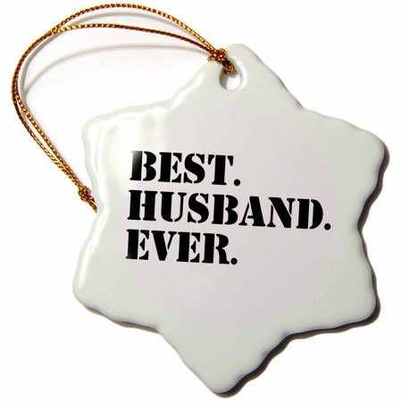 3dRose Best Husband Ever - Romantic love gift for him, Anniversary, Valentines Day, Snowflake Ornament, Porcelain,