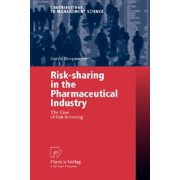Risk-Sharing in the Pharmaceutical Industry : The Case of Out-Licensing