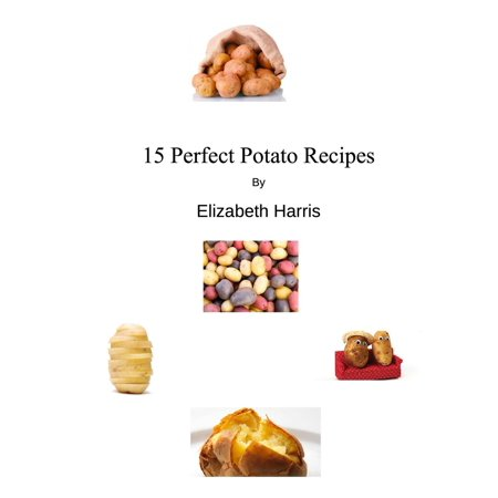 15 Perfect Potato Recipes - eBook](Halloween Recipes Sweet Potatoes)