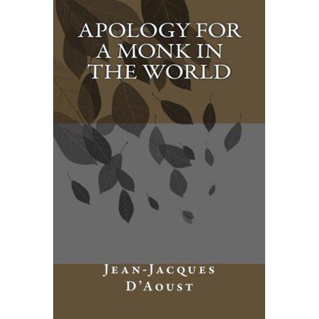 Apology for a Monk in the World