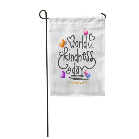 KDAGR Care Beautiful of World Kindness Day Charity Cute Drawn Garden Flag Decorative Flag House Banner 12x18