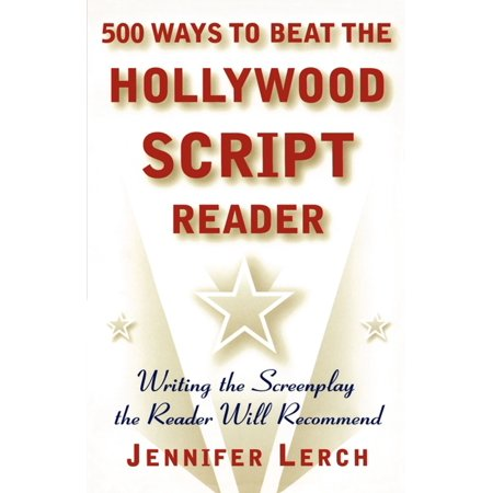 500 Ways to Beat the Hollywood Script Reader : Writing the Screenplay the Reader Will - Halloween Readers Theater Scripts