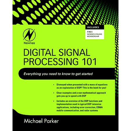 Digital Signal Processing : Everything You Need to Know to Get Started