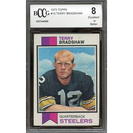 1973 Topps  15 Terry Bradshaw Pittsburgh Steelers Bgs Bccg 8