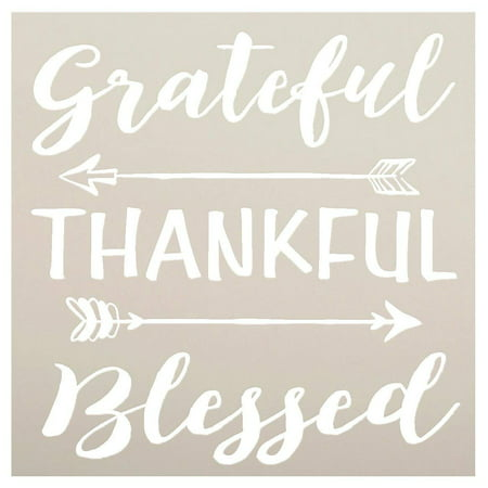 Grateful Thankful Blessed Stencil with Arrows by StudioR12 | Reusable Word Template for Painting on Wood | DIY Home Decor | Thanksgiving Signs | Fall and Autumn | Mixed Media |Select Size (18