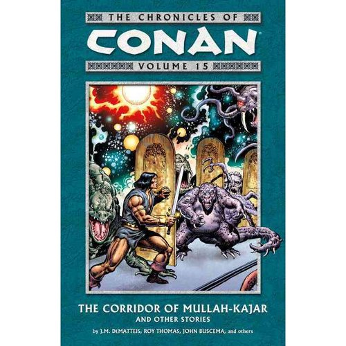 Chronicles of Conan: The Corridor Of Mullah-Kajar And Other Stories
