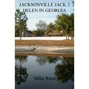 Jacksonville Jack 3: Helen in Georgia - eBook