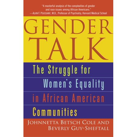 Gender Talk : The Struggle For Women's Equality in African American (The Struggle For Black Equality Chapter Summaries)