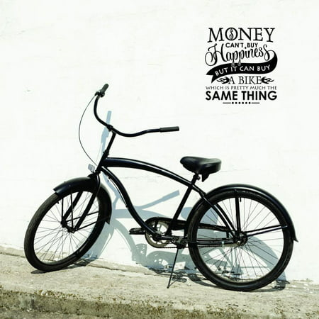 Custom Wall Decal Sticker : Money Cant Buy Happiness But It Can Buy A Bike Which Is Pretty Much The Same Thing Quote Decor Art 12x18